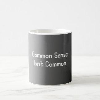 Gesunder Menschenverstand ist nicht allgemein Kaffeetasse