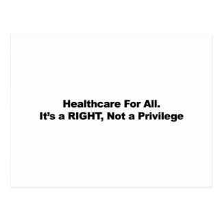 Gesundheitswesen für alle, ein Recht, nicht ein Postkarte