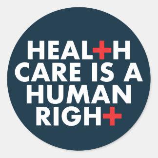 Gesundheitswesen ist ein Menschenrechts-Aufkleber Runder Aufkleber
