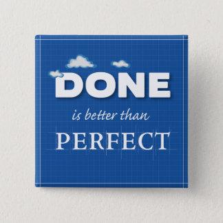 Getan besser als perfekt quadratischer button 5,1 cm