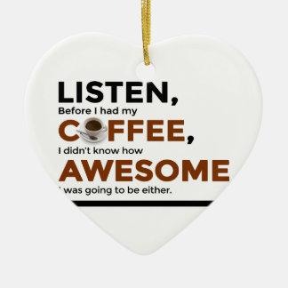 Getränk-Kaffee ist fantastisch Keramik Ornament