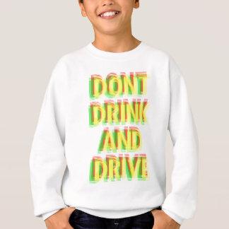 Getränk u. Antrieb Sweatshirt