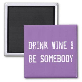Getränk-Wein u. ist jemand Quadratischer Magnet