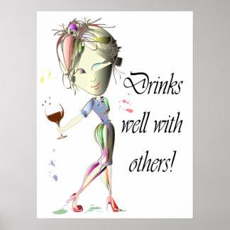 Getränke gut mit anderen, lustiges Weinkunst Poster