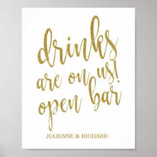 Getränke sind auf uns! Hochzeits-Zeichen des Poster