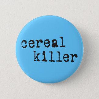 Getreide-Mörder-Shirts u. Geschenke Runder Button 5,1 Cm