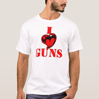 Gewehre (der Herz-) Liebe-I T-Shirt