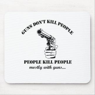 Gewehre töten nicht Leute Mousepad