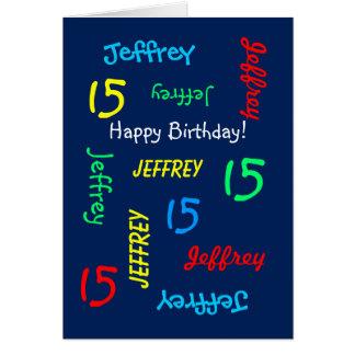 Gewohnheits-15. Geburtstags-Karte irgendein Name, Grußkarte