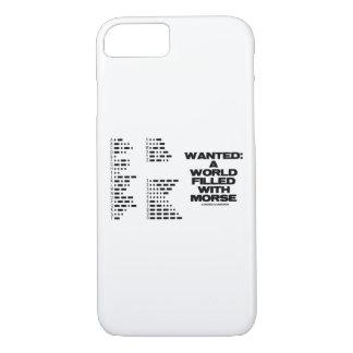 Gewollt: Eine Welt gefüllt mit Morsegeek-Code-Spaß iPhone 8/7 Hülle