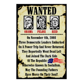 Gewollt: Obama, Pelosi, Reid Poster