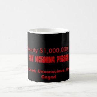 Gewollte Morgen-Leute Kaffeetasse