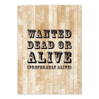 Gewollte Tote oder lebendig 12,7 X 17,8 Cm Einladungskarte