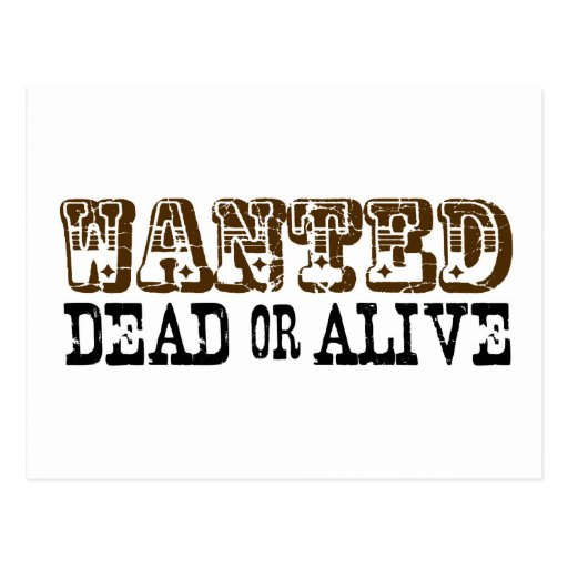 Gewollte Tote oder lebendig Postkarte