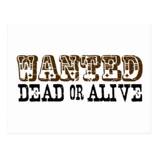 Gewollte Tote oder lebendig Postkarten