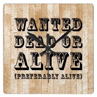 Gewollte Tote oder lebendig Wanduhren