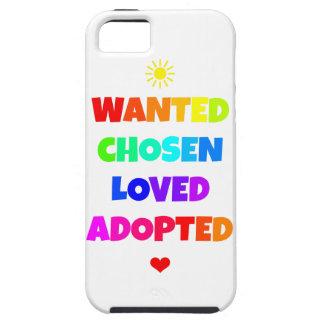 Gewolltes ausgesuchtes geliebtes adoptiertes iPhone 5 hülle