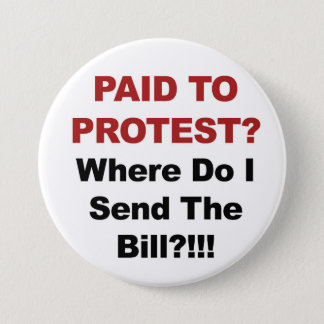 Gezahlt zu protestieren? Woher sende ich den Bill? Runder Button 7,6 Cm
