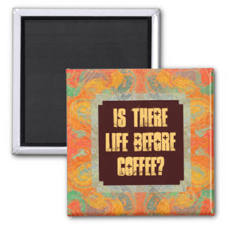 Gibt es Leben vor Kaffee? Magnete