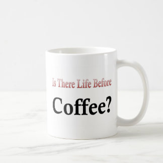 Gibt es Leben vor Kaffee-Tasse Kaffeetasse