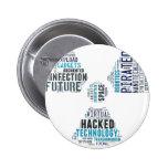 Giftiger Cyberpunk-Hacker Anstecknadelbutton