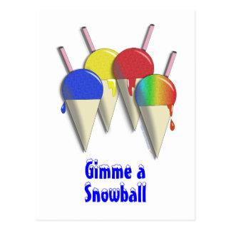 Gimme eine Schneeball rasierte Postkarte