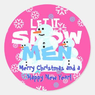 Girly rosa lustiges gelassen ihm schneien runder aufkleber