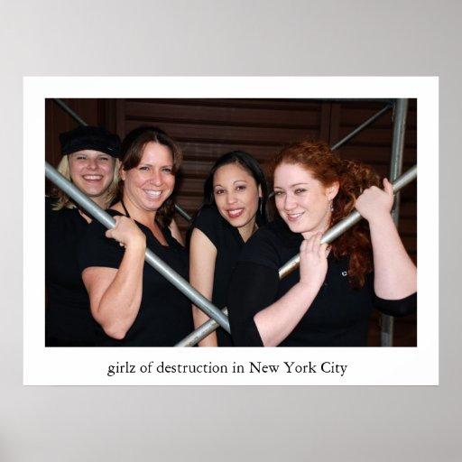 girlz der Zerstörung tun NYC Plakat