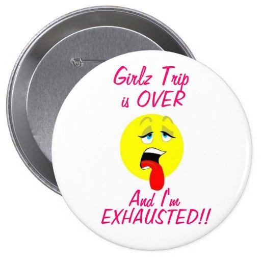 Girlz Reise ist über Knopf Anstecknadel
