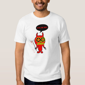 Give ich five or Die Tshirt