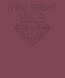 Glanz hell wie ein Diamant T-shirt