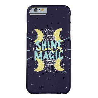Glänzen Sie Ihre Magie Barely There iPhone 6 Hülle