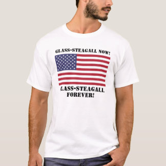 Glas-Steagall T-Shirt