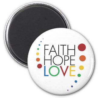 Glaube, Hoffnung, Liebe - homosexuelles lesbisches Runder Magnet 5,1 Cm
