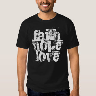 Glaube, Hoffnung, Liebe Shirt