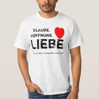 Glaube, Hoffnung, Liebe T Shirts