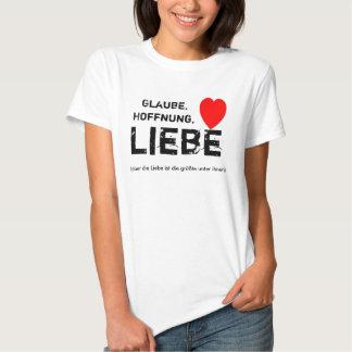Glaube, Hoffnung, Liebe Tshirts