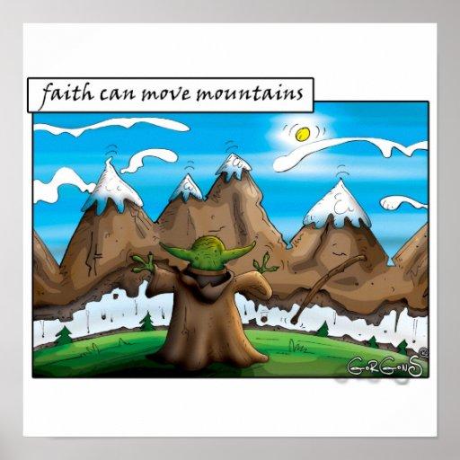 Glaube kann Berge bewegen Posterdrucke
