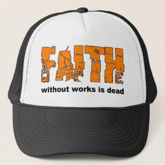 Glaube ohne Arbeiten ist tot. James-2:26 Truckerkappe