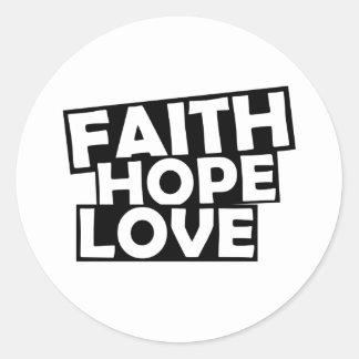 Glauben-Hoffnungs-Liebe Runder Aufkleber