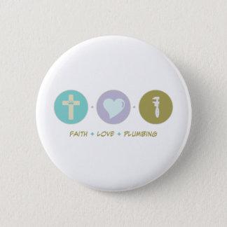 Glauben-Liebe-Plombieren Runder Button 5,7 Cm