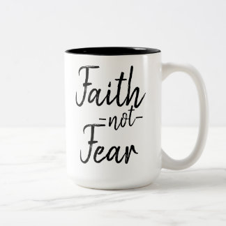 Glauben-nicht Furcht-Tasse Zweifarbige Tasse