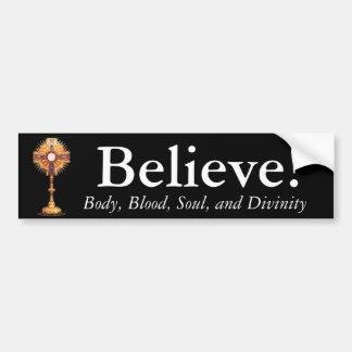 Glauben Sie an das heilige Abendmahl Autoaufkleber