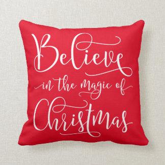 Glauben Sie an die Magie von Weihnachten Kissen
