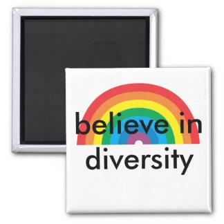 glauben Sie an Diversity Quadratischer Magnet