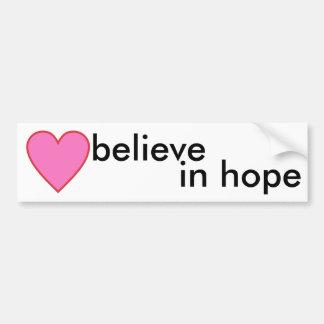 glauben Sie an Hoffnung Autoaufkleber