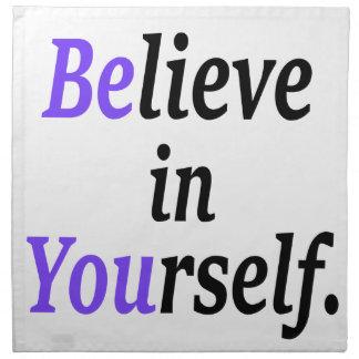 Glauben Sie an Ihr Self.png Stoffserviette