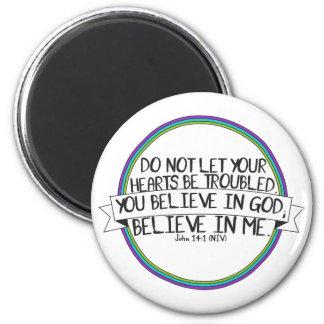 Glauben Sie an mich (John-14:1 NIV) Runder Magnet 5,7 Cm