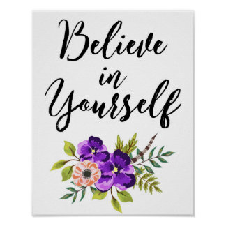 Glauben Sie an selbst inspirierend Wand-mit Poster