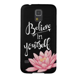 Glauben Sie an selbst (Lotos) Samsung S5 Hülle